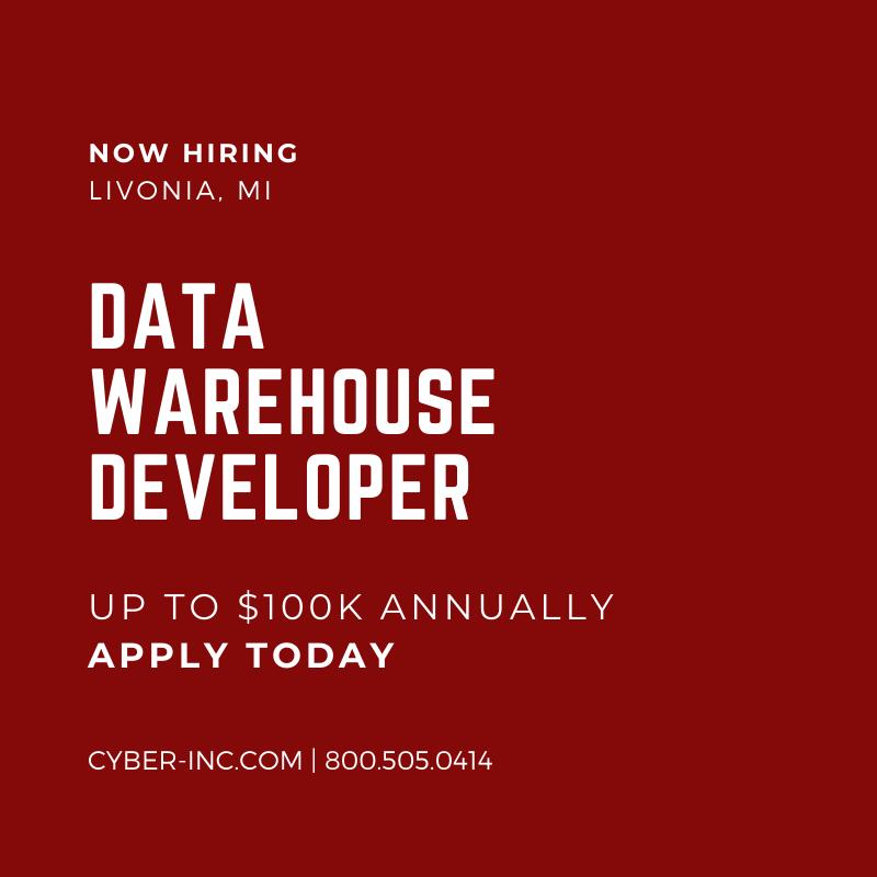 Data Warehouse Developer Livonia MI $100K