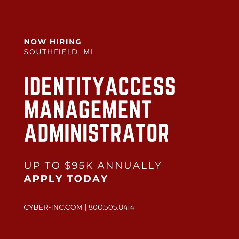 Identity Access Management Administrator Southfield, MI