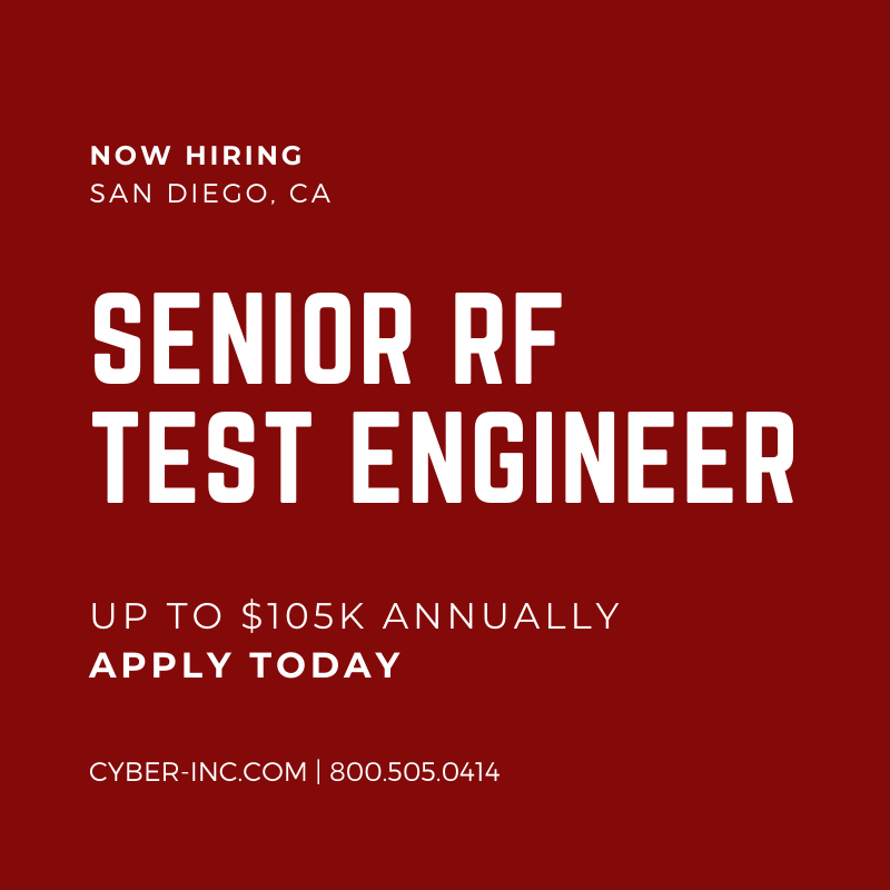 Senior RF Engineer San Diego, CA $105K