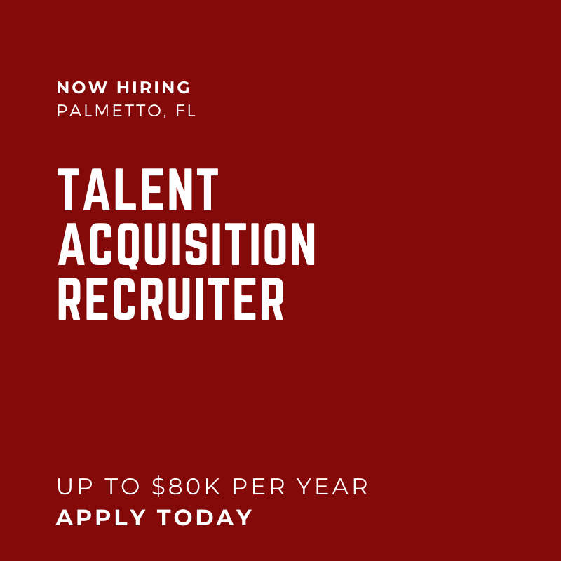 Talent Acquisition Recruiter Palmetto FL 80K