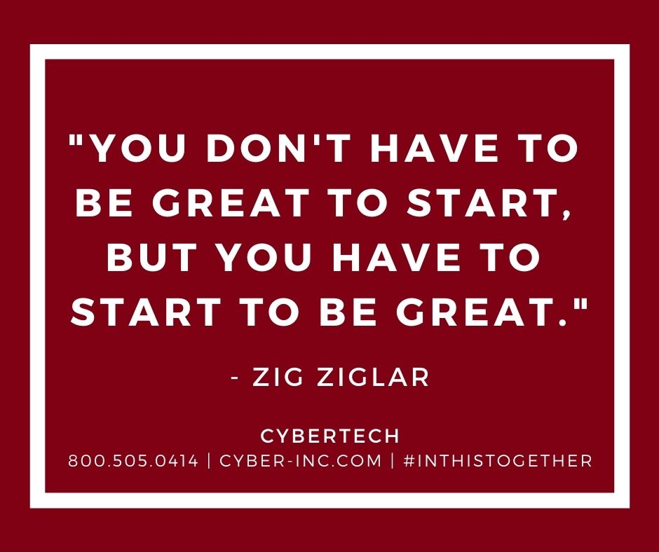 Words of wisdom for Wednesday - You have to Start to be Great